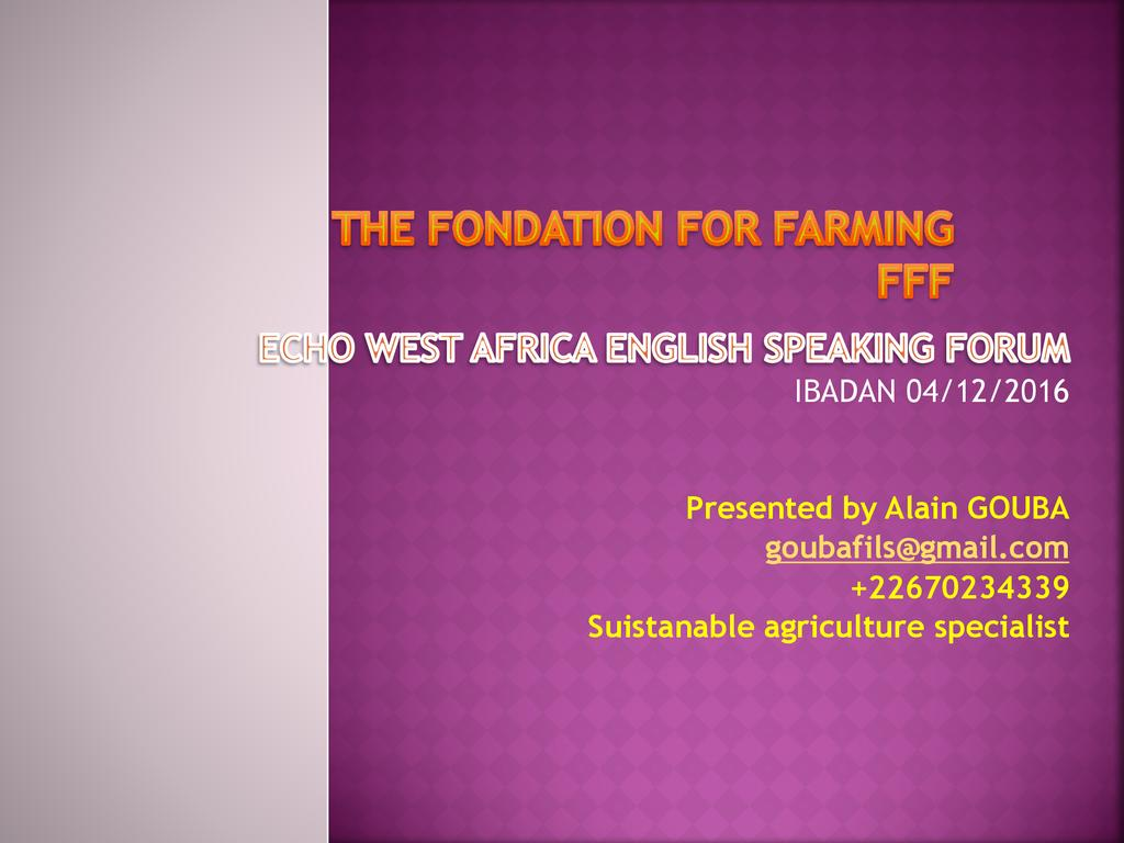 Foundations For Farming (FFF)