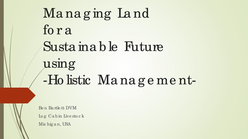 Managing land, water and animals for a sustainable future