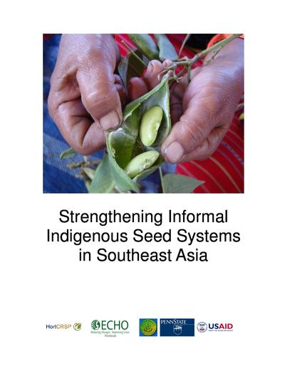 Strengthening informal indigenous seed systems in southeast asia  0